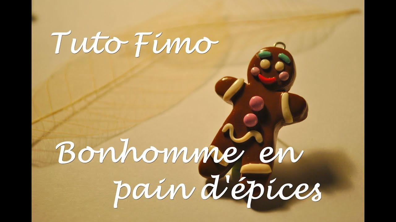 Tuto Fimo Noël : Le bonhomme en pain dépices ! - YouTube