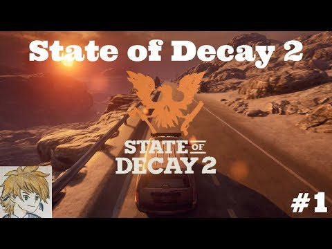 "State of Decay 2  Episode 1  ""The Survival Begins"""