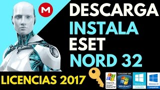Como Descargar e Instalar Eset Nord 32 9 + Licencias 2017 | Windows XP/7/8/10 32 y 64 bits MEGA