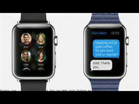 Apple Debuts a Watch That Can Make Calls Without an IPhone