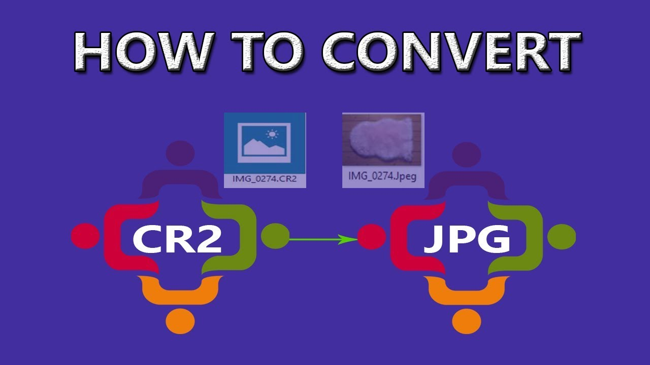 How to convert CR2 to JPG - Download CR2 to JPEG convert ...
