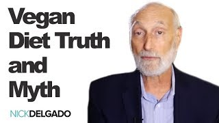 Truths and Myths about the Vegan Diet with Michael Klaper and Nick Delgado Interview