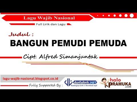 BANGUN PEMUDI PEMUDA-Lirik (Lagu Wajib Nasional)