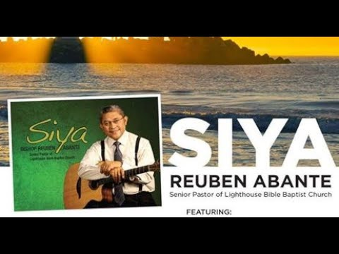 """SIYA"" Bishop Reuben Abante's CD LAUNCH 