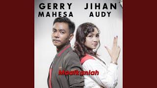 Gambar cover Maafkanlah (feat. Gerry Mahesa)