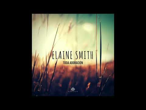 Elaine Smith - Toda Adoración