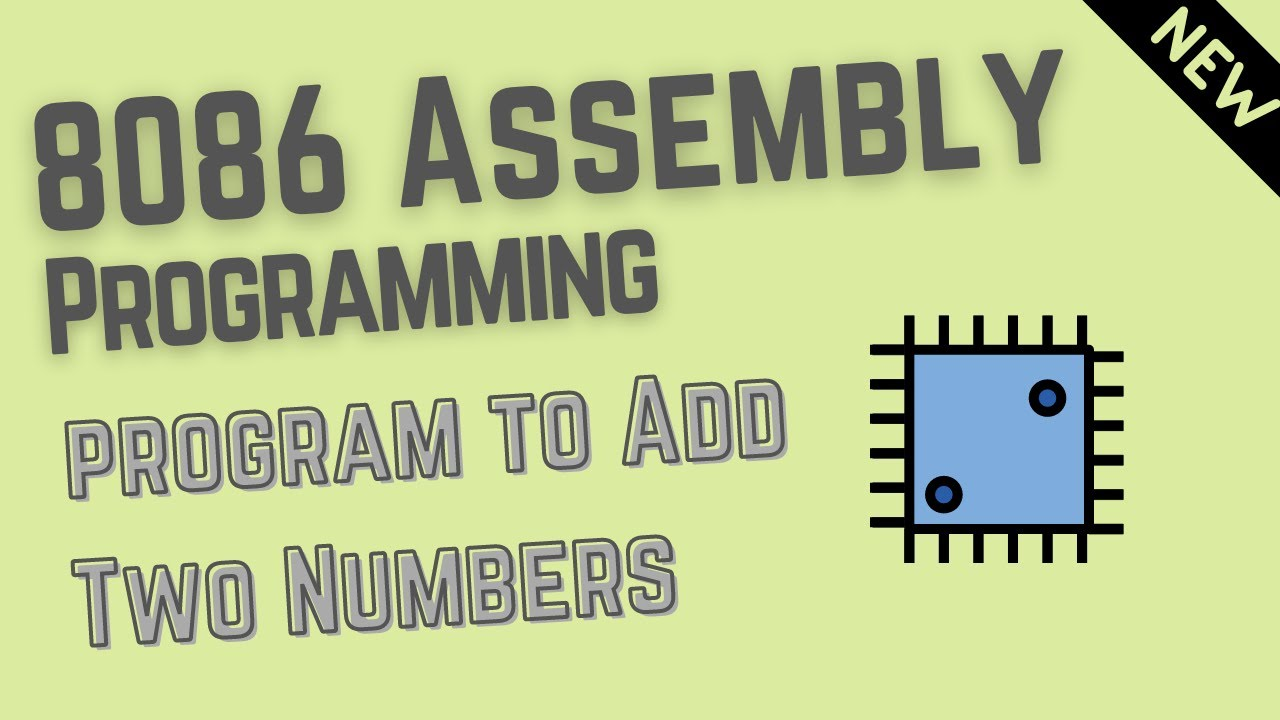 Assembly Level program to Add Two Numbers   8086  8085