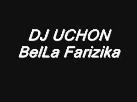 DJ Uchon Bella farizika part 1