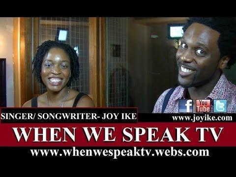 SoulFolk Singer, Joy Ike on When We Speak