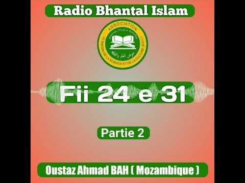 Fii 24 e 31 || Oustaz Ahmad Bah (Mozambique) 《Partie 2》