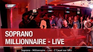 Soprano - Millionnaire - Live - C