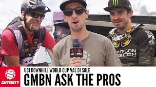 GMBN Ask The Downhill Pros | Val Di Sole UCI World Cup