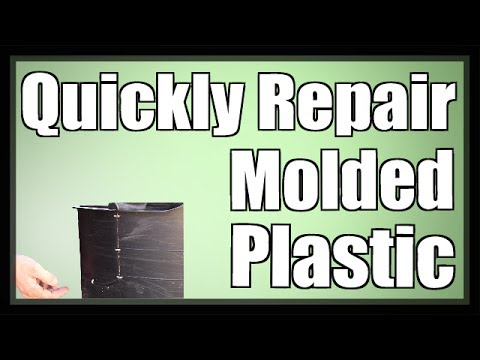 How To Quickly Repair Molded Plastic