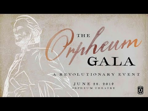 The Orpheum Gala: A Revolutionary Event | June 28 At The Orpheum Theatre