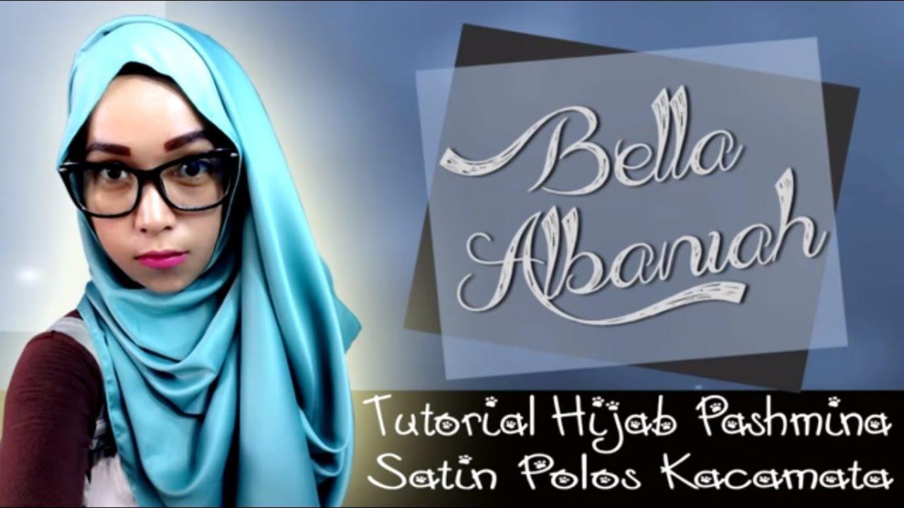 Tutorial Hijab Pashmina Satin Polos Kacamata Terbaru 2016 YouTube