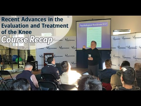 [Course Highlights] Recent Advances in the Evaluation and Treatment of the Knee 2019