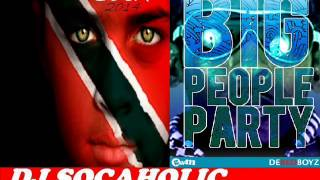 [NEW 2014] FARMER NAPPY - BIG PEOPLE PARTY - TRINIDAD SOCA 2014