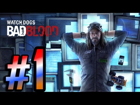 Video - Watch Dogs Bad Blood Gameplay Walkthrough Part 9 ...