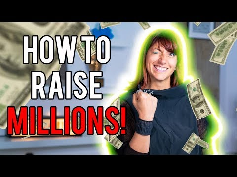 How To Raise $1 Million Dollars For A Business