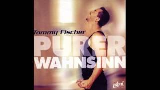 Ich hab mir geschwor´n - Tommy Fischer