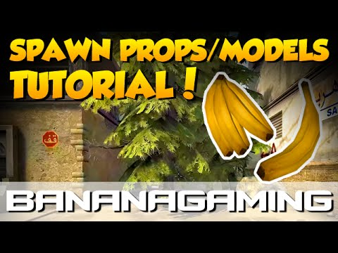 CS:GO - How To Spawn Props & Models