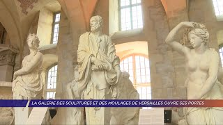 Yvelines | La galerie des sculptures et des moulages de Versailles ouvre ses portes