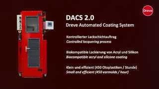 DACS 2.0 - Dreve Automated Coating System(DACS 2.0 - Dreve Automated Coating System Kontrollierter Lackschichtauftrag Controlled lacquering process Biokompatible Lackierung von Acryl und Silikon ..., 2015-10-09T07:31:29.000Z)