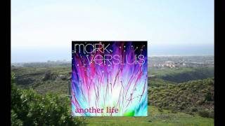 Mark Versluis - Another Life (Original Mix).wmv