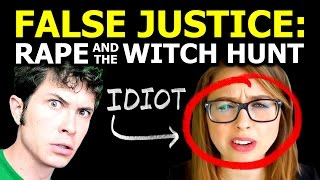 False Justice: Rape and the Witch Hunt