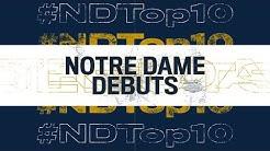 #NDTop10 - @FightingIrish | Notre Dame Debuts