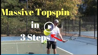 Massive Topspin Forehands in 3 Simple Steps