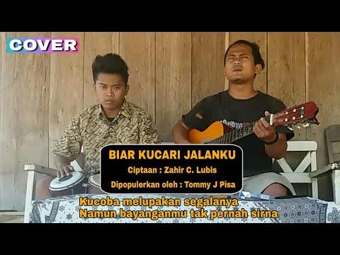 Biar Kucari Jalanku (Lirik & Cover)