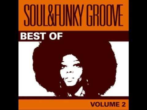 Best Of Soul & Funky Groove - Vol  2 [Full Album]