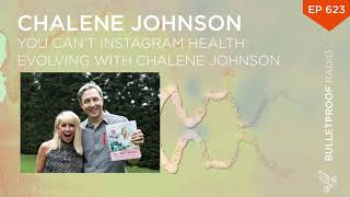 You Can't Instagram Health: Evolving with Chalene Johnson #623