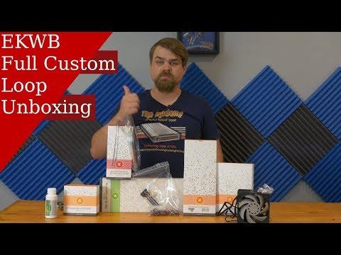 EK Waterblock full custom loop unboxing