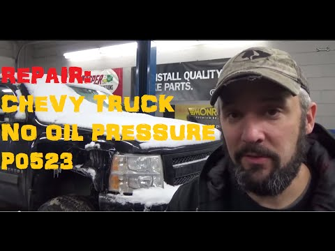 Chevy Truck No Oil Pressure - P0523