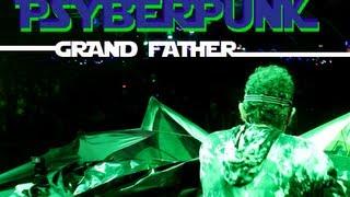 PsyberPunk - Grand Father - Live (Hadra Trance Festival 7)