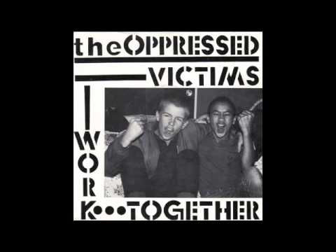 The Oppressed - Victims