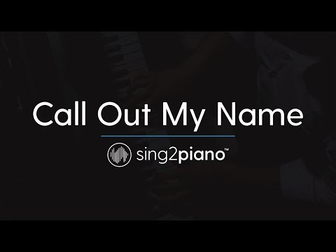 Call Out My Name (Piano Karaoke Instrumental) The Weeknd