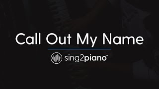 Video Call Out My Name (Piano Karaoke Instrumental) The Weeknd download MP3, 3GP, MP4, WEBM, AVI, FLV Mei 2018