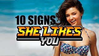 How To Tell A Girl Likes You | How to tell if she likes you