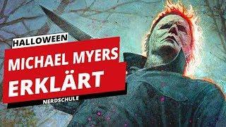 Michael Myers - Die ganze Geschichte von Halloween erklärt