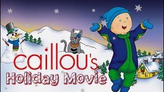 🔴 LIVE 🌟 Caillou FRANÇAIS 🌟 Noël approche 🌟 Caillou Holiday Movie Caillou en Français