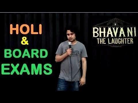 Holi & Board Exams | Stand-up comedy by Bhavani Shankar