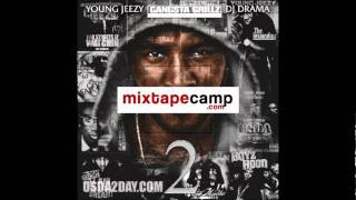 Young Jeezy - Gotta See This ft. Freddie Gibs & JW (The Real Is Back 2 Mixtape)