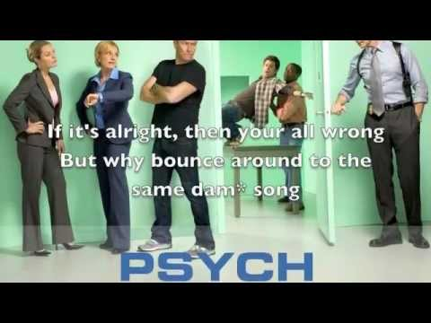Psych theme song With Lyrics