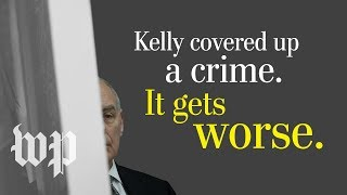 Opinion | John Kelly's cover-up is no better than the crime