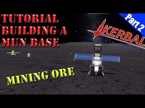 Kerbal Space Program  - Mun Base Tutorial - Part 2 - Mining Ore