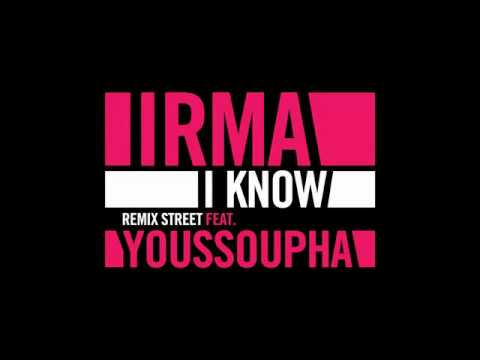 Irma featuring Youssoupha — I Know (Remix Street) (studio acapella)