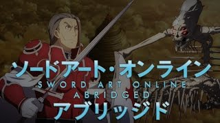 SAO Abridged Parody: Episode 11